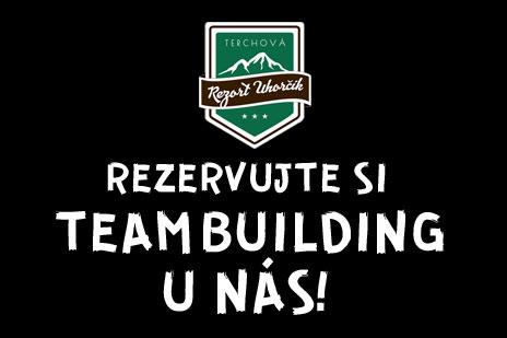 Rezervujte si Teambuilding u nás!
